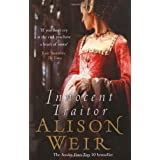 Innocent Traitorby Alison Weir