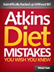 Atkins Diet Mistakes You Wish You Kne...