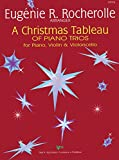 img - for GP376 - A Christmas Tableau of Piano Trios for Piano, Violin & Violincello - Rocherolle book / textbook / text book