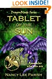 Tablet of the Sun (DragonBlade Book 2)