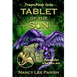 Tablet of the Sun (DragonBlade Book 2)by Nancy Lee Parish