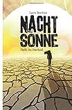 NACHTSONNE - Flucht ins... von Laura Newman