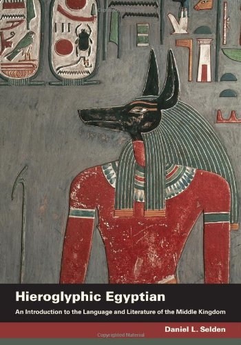 Hieroglyphic Egyptian: An Introduction to the Language and Literature of the Middle Kingdom