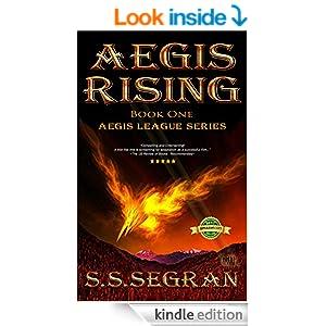 AEGIS RISING (Action-Adventure, Mystery, Sci-Fi) (The Aegis League Series Book 1)