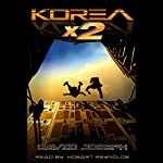 Korea x 2: Korea Trilogy, Book 1 | David Joseph