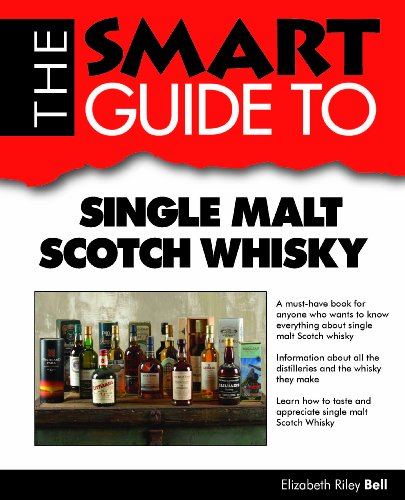 The Smart Guide To Single Malt Scotch Whisky by Elizabeth Riley Bell