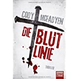 Die Blutlinie: Smoky Barretts 1. Fallvon &#34;Cody McFadyen&#34;