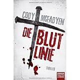 "Die Blutlinie: Smoky Barretts 1. Fallvon ""Cody McFadyen"""