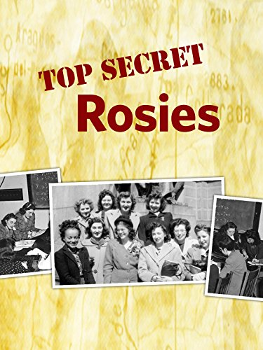 Top Secret Rosies: The Female Computers of WWII computers