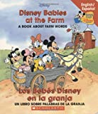 Disney Babies At The Farm / Los Bebes Disney en la granja (Baby's First Disney Books) (Spanish Edition)