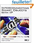 Interconnecting Smart Objects with IP...