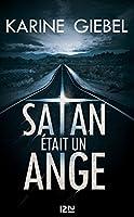 Satan �tait un ange
