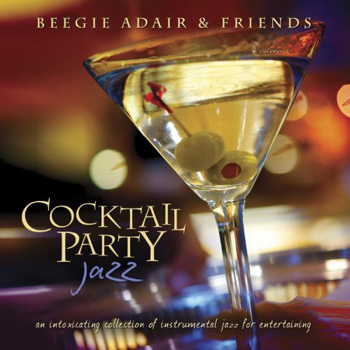 Cocktail Party Jazz by Beegie Adair