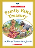 Read and Learn Family Faith Treasury: Year of Inspirational Stories (Read and Learn Family Treasury) (0439872014) by Moore, Eva