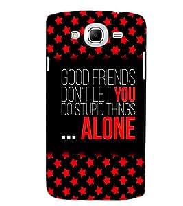PrintVisa Quotes & Messages Friend 3D Hard Polycarbonate Designer Back Case Cover for Samsung Galaxy Mega 5.8