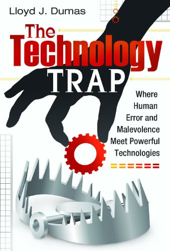 The Technology Trap: Where Human Error and Malevolence...