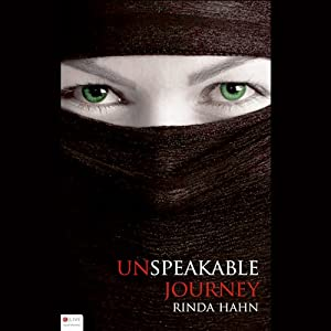 Unspeakable Journey | [Rinda Hahn]