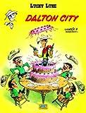 Lucky Luke: Lucky Luke 3/Dalton City (French Edition)