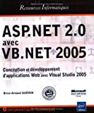 echange, troc Brice-Arnaud Guérin - ASP.Net 2.0 avec VB.Net 2005 : Conception et développement d'applications Web avec Visual Studio 2005
