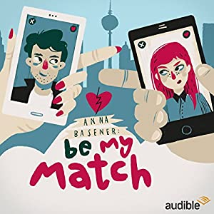 Be My Match: Eine Audio-Novela