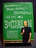 3 x Carlin: An Orgy of George (1401323286) by George Carlin