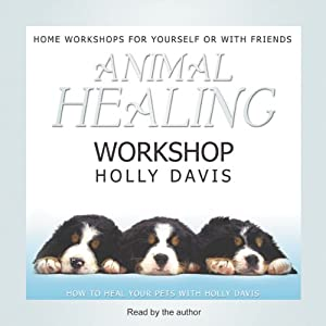Animal Healing Workshop | [Holly Davis]