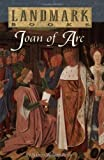 Joan of Arc (Landmark Books) (0375802320) by Nancy Wilson Ross