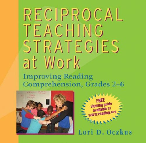 Reciprocal Teaching Strategies at Work Improving Reading Comprehension Grades 2-6087218692X