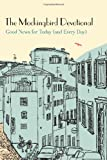 Ethan Richardson The Mockingbird Devotional: Good News for Today (and Every Day)