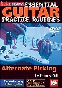 Essential Guitar Practice Routines: Alternate Picking