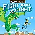 Fight and Flight: Magic 2.0, Book 4 Hörbuch von Scott Meyer Gesprochen von: Luke Daniels