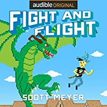 Fight and Flight: Magic 2.0, Book 4 Audiobook by Scott Meyer Narrated by Luke Daniels