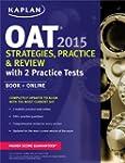 Kaplan OAT 2015 Strategies, Practice,...