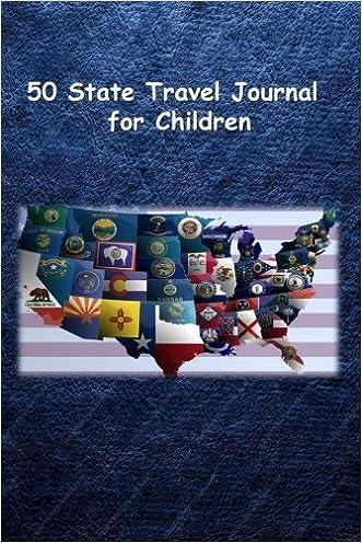 50 State Travel Journal for Children written by Tom Alyea