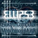 echange, troc Ellipse - Elektro Computer Maschinen-Musik