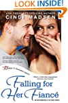 Falling For Her Fiance (Accidentally...