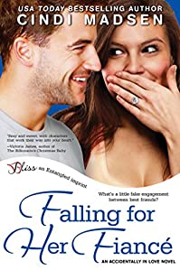 (FREE on 6/30) Falling For Her Fiance by Cindi Madsen - http://eBooksHabit.com