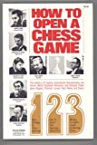 img - for How to Open a Chess Game book / textbook / text book