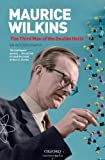 img - for Maurice Wilkins: The Third Man of the Double Helix: An Autobiography book / textbook / text book