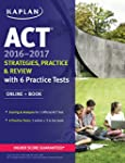 ACT 2016-2017 Strategies, Practice, a...