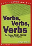 Verbs! Verbs! Verbs! (Scholastic Guides) (043940164X) by Terban, Marvin