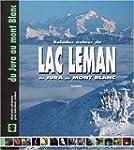 Lac leman du jura au mont blanc balad...