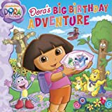 Nickelodeon Dora's Big Birthday Adventure (Dora the Explorer)