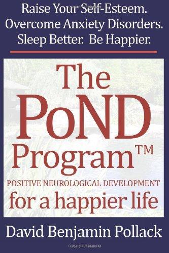The PoND Program: Positive Neurological Development for a Happier Life