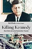 Killing Kennedy: Das Ende des amerikanischen Traums