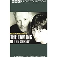 BBC Radio Shakespeare: The Taming of the Shrew (Dramatised)  by William Shakespeare Narrated by Gerard McSorley, Ruth Mitchell, Full Cast