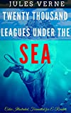 Image of Twenty Thousand Leagues Under The Sea: Color Illustrated, Formatted for E-Readers (Unabridged Version)