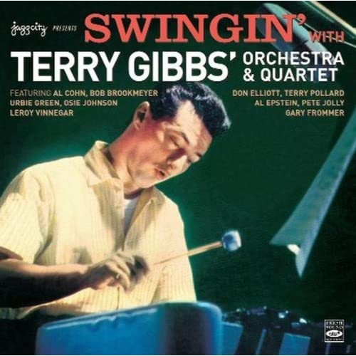 Swingin' With Terry Gibbs' Orchestra & Quartet