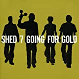 Going For Gold Shed 7