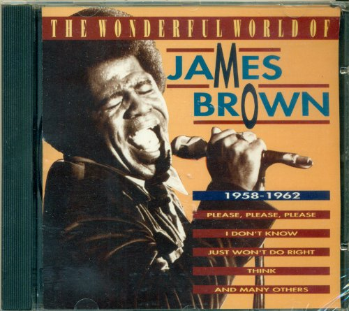 James Brown - The Wonderful World Of James Brown 1958-1962 - Zortam Music
